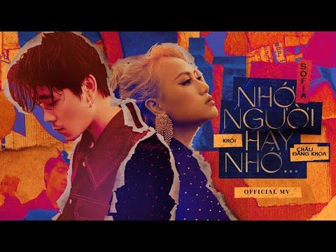 Nhớ Người Hay Nhớ ... Sofia x Khói x Châu Đăng Khoa   Official Music Video