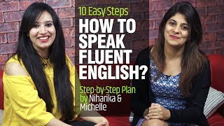 How To Speak Fluent English? 10 Easy Tips And Tricks To Speak English Fluently And Confidently
