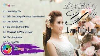 lam bieng yeu - lyna thuy linh album