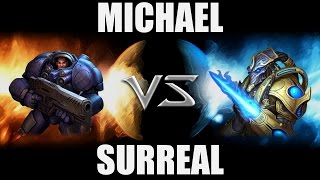 Michael (T) VS surreal (P) -- Starcraft 2 [LAGTV]