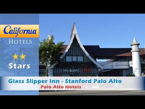 Glass Slipper Inn - Stanford Palo Alto, Palo Alto Hotels - California