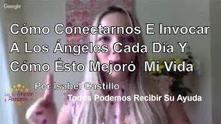 Los Ángeles Quieren Que Tú Seas Rico Abundante y Feliz Cómo Contactar E Invocar