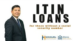 No Social Security Number? ITIN Loans Can Help!