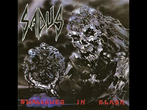 Sadus   Swallowed in black full album 1990 + 2 Demo songs 1986