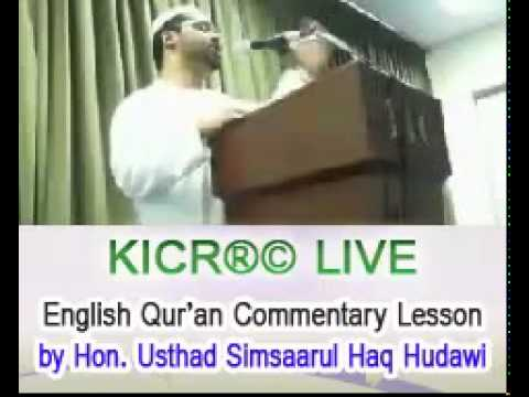 Kicr Live English Quran Commentary Class By Simsaarul Haq Hudawi December 15 Youtube