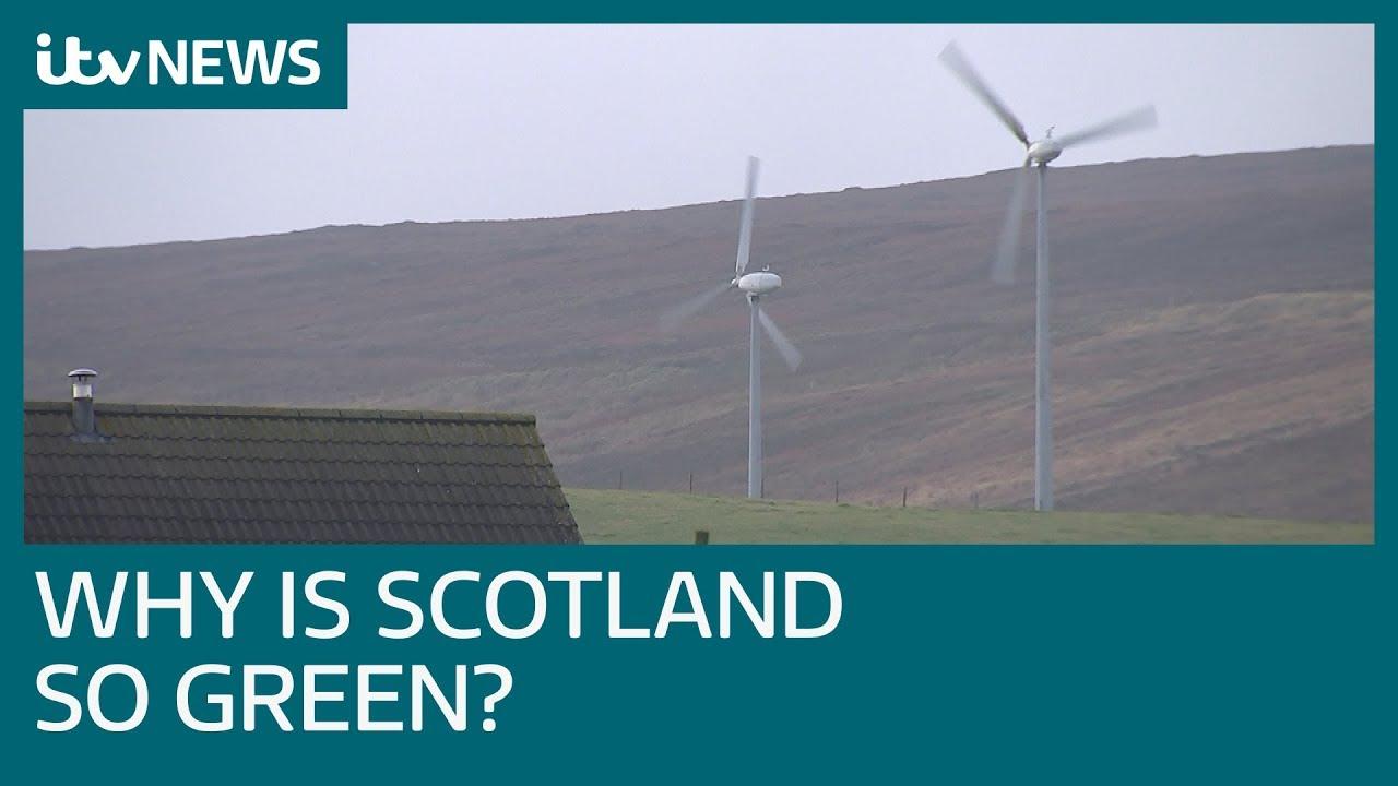 Renewable Energy News >> Why Is Scotland Leading The Uk In Renewable Energy Itv News