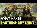 Pantheon Rise Of The Fallen - What Makes Pantheon Different?