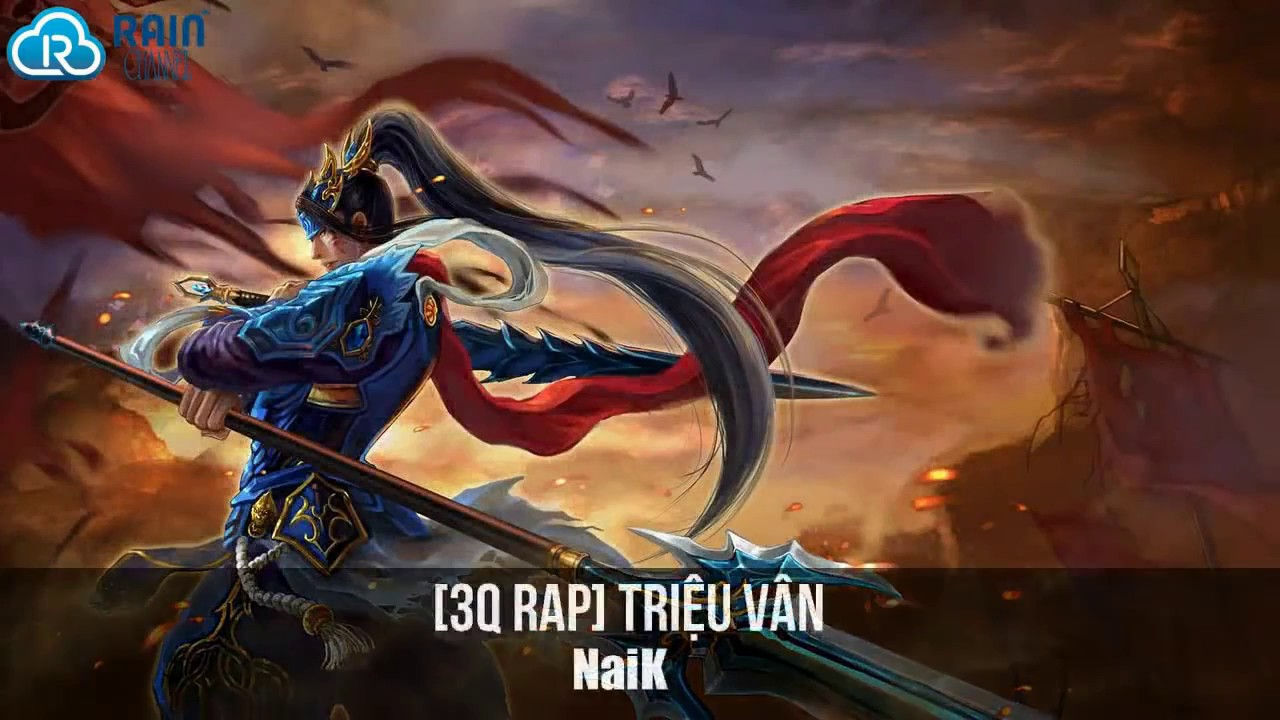 [3Q RAP] Triệu Vân - NaiK [Video Lyrics] - YouTube