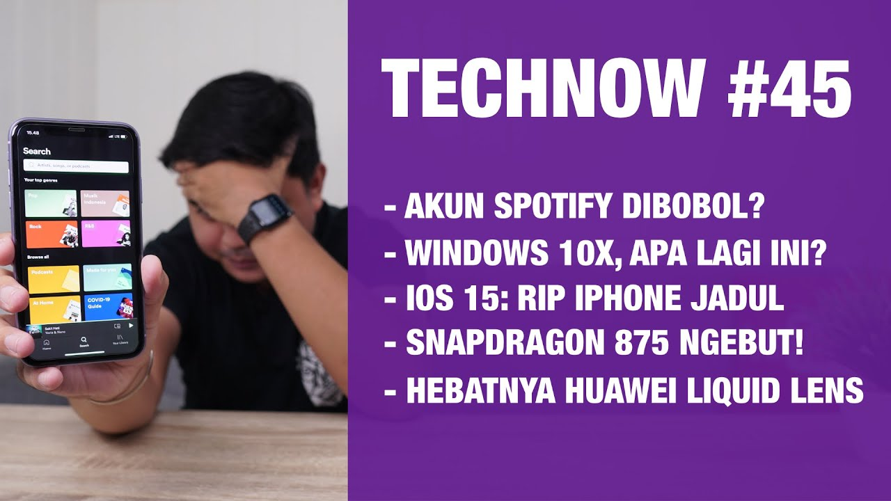 Technow #45: Spotify Dibobol..?? iOS 15, Snapdragon 875 dan 775G! Windows 10X