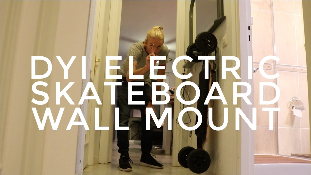 vlog 040 dyi electric skateboard wall mount