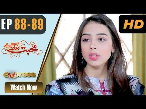 Mohabbat Zindagi Hai - Episode 88 - 89 - Express Entertainment Dramas