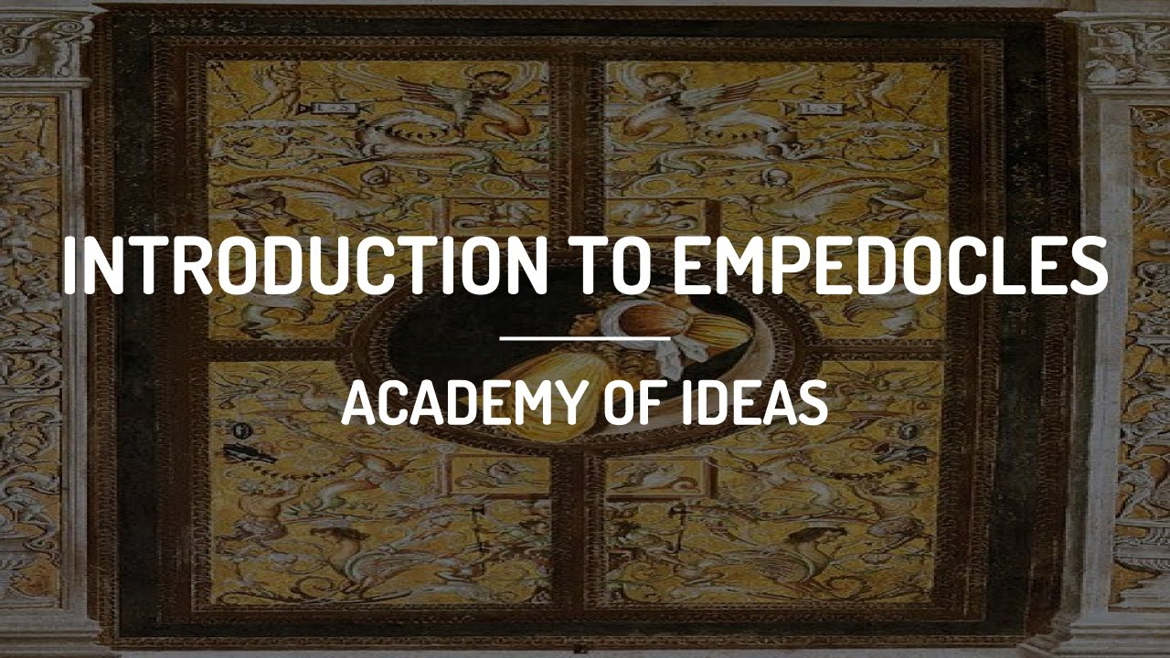 Introduction to Empedocles