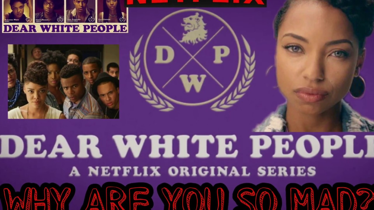 Download Dear White People Season 1 Episodes 1-5  SPOILERS! Part 1 of 2