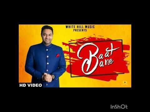 Baat Bane (Full Song) Lakhwinder Wadali...