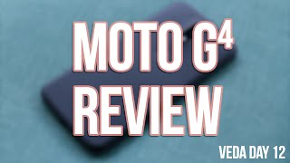 Moto G4 Review: One Week Later #SSSVEDA Day 12| SoleilTech