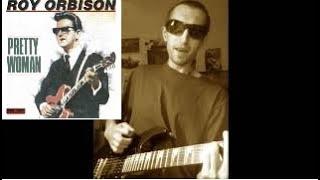 """Pretty woman""  (Roy Orbison cover,  песня из фильма ""Красотка"")"