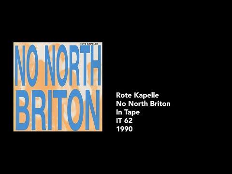 """Rote Kapelle – """"No North Briton"""" [1990] [Full Album] [Vinyl Rip]"""