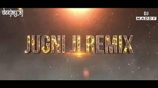 #Jugniji #kanikakapoor                                Jugni Ji Remix By DEEJAY_AJ x DJ MADDY
