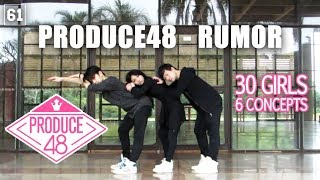 PRODUCE 48 - RUMOR   DANCE COVER BY SIXTY ONE