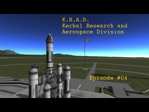 K.R.A.D. Kerbal Research and Aerospace Division. Episode #04 Needs more power