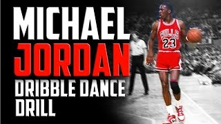 Michael Jordan Dribble Dance Drill: Basketball Drills