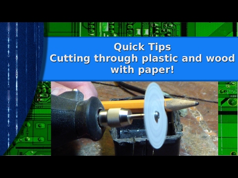 Tools - Quick Tips   Cutting plastic and wood with paper