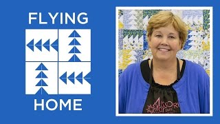 Make the Flying Home Quilt with Jenny!