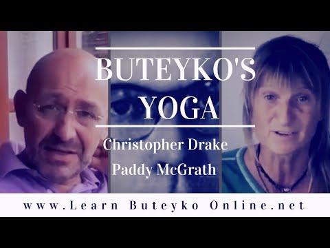 Buteyko's Yoga with Christopher Drake & Paddy McGrath