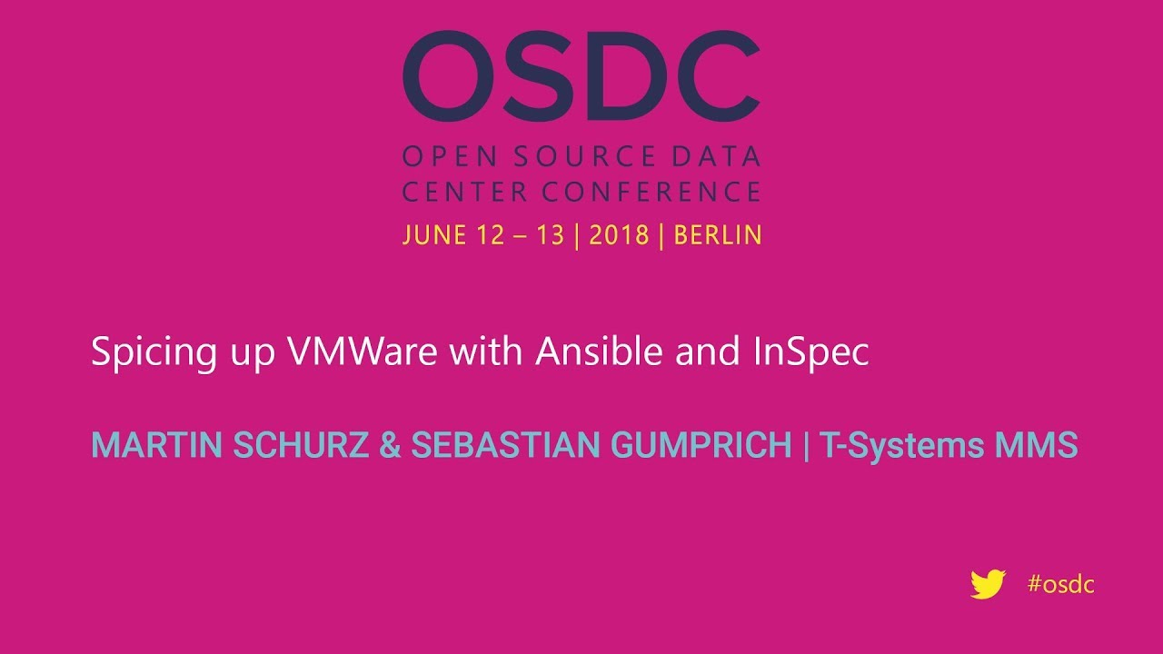 OSDC 2018 | Spicing up VMWare with Ansible and InSpec by M  Schurz & S   Gumprich