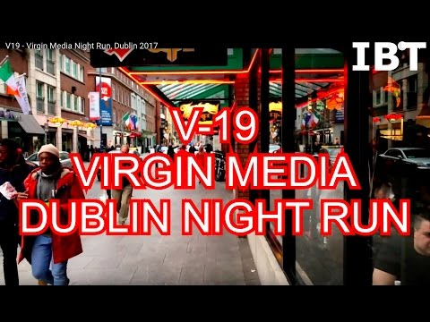 V19 - Virgin Media Night Run, Dublin 2017