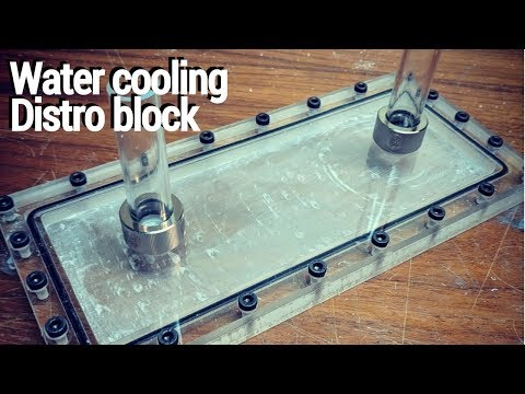 Building a watercooling distribution block