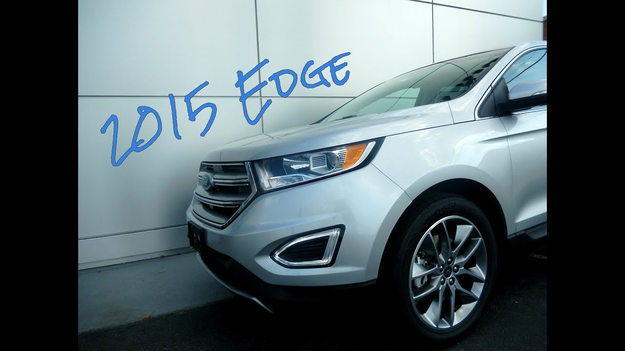Ford Edge Titanium Review Our Favorite Features