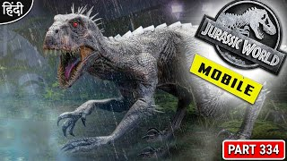 I Get Most Powerful Dino Ever : Jurassic World Mobile Gameplay : OP बोलते - Part 334 [ Hindi ]