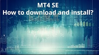 How to download and install MT4 Supreme Edition?