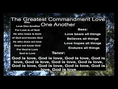 The Greatest Commandment Love One Another