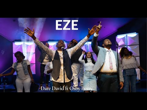 [MP3 DOWNLOAD] Eze - Dare David ft. Osby Berry