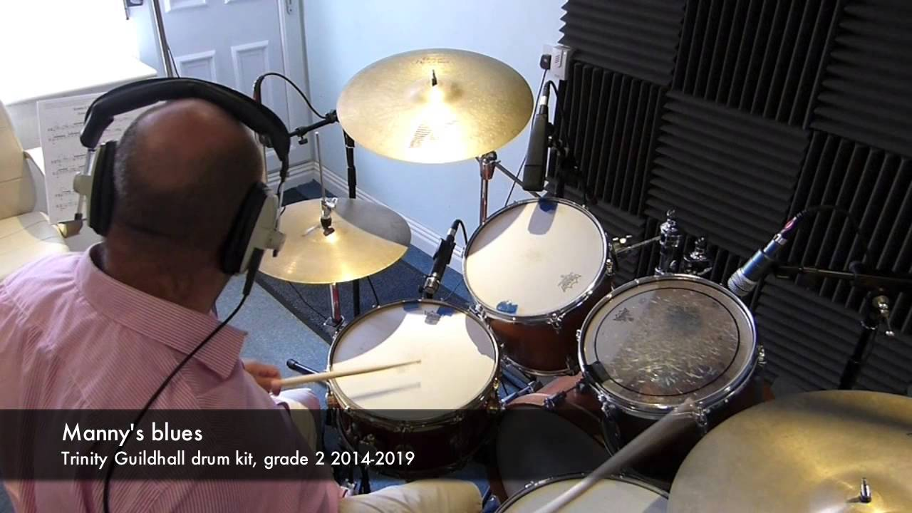 Manny's Blues Trinity Guildhall drumkit Grade 2