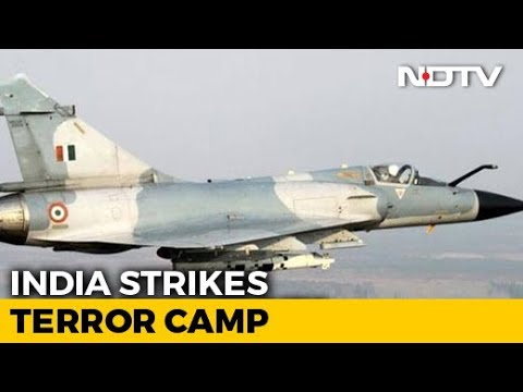 'Operation Balakot': How India Executed Air Strikes On Jaish Camp In Pak