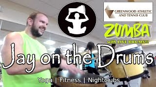 Jay on the Drums @ Greenwood Athletic and Tennis Club | Zumba with LIVE DRUMS | With Tonya Logan