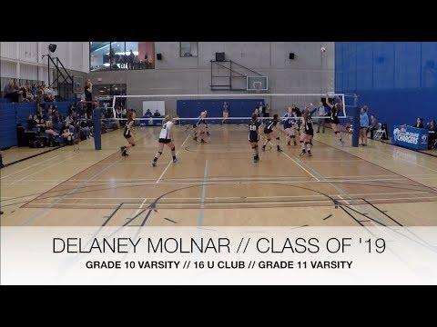 DELANEY MOLNAR  - CLASS 2019 - VOLLEYBALL HIGHLIGHTS
