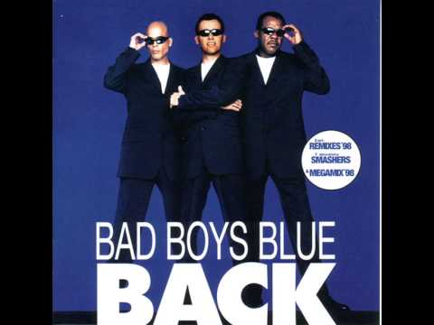 Bad Boys Blue - Back - Pretty Young Girl '98