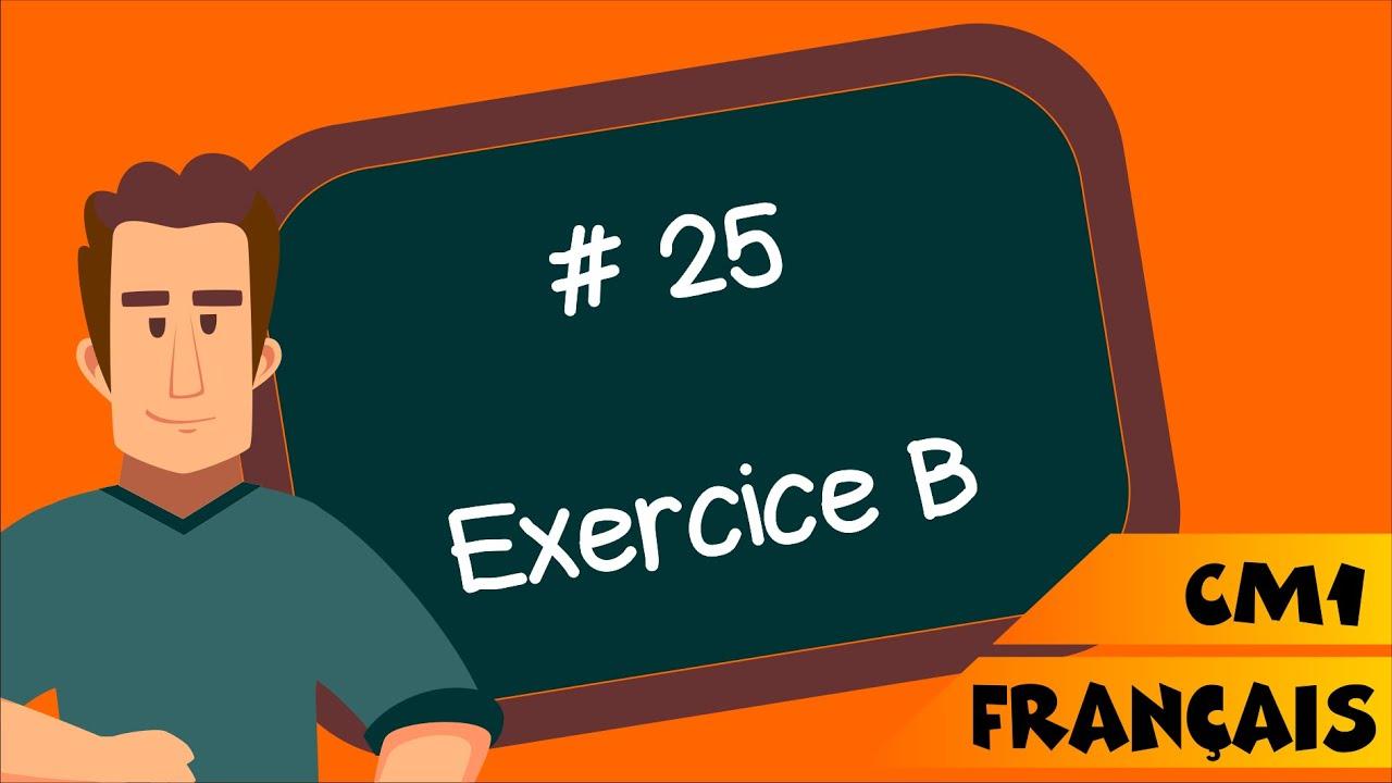 Cm1 Francais Seq 25 Exercice B Youtube