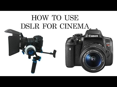 How to Setup a DSLR for Cinema or Video Shooting - Canon 5DMIII