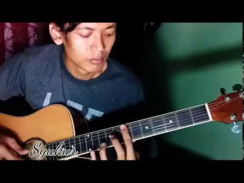 Syukur _ Radja OSt ANAK MASJID SCTV ( Fingerstyle Guitar Cover )