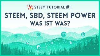 German STEEM Tutorial #1 - STEEM, SBD, STEEM POWER - Was ist was?