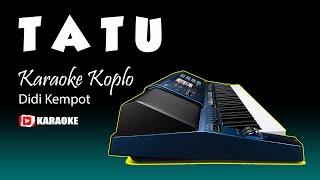 Gambar cover TATU Didi Kempot Karaoke Koplo Lirik Tanpa Vokal