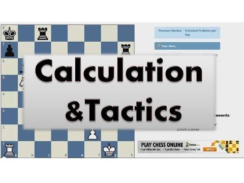 Calculation and Tactics #010 -  Chess com Tactics Trainer 2200 Level