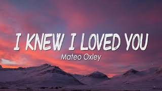 I Knew I Loved You - Savage Garden (Mateo Oxley Cover)