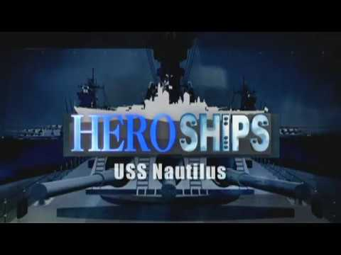 Hero Ships USS Nautilus