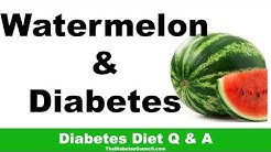 hqdefault - Watermelon Good Diabetic Patient